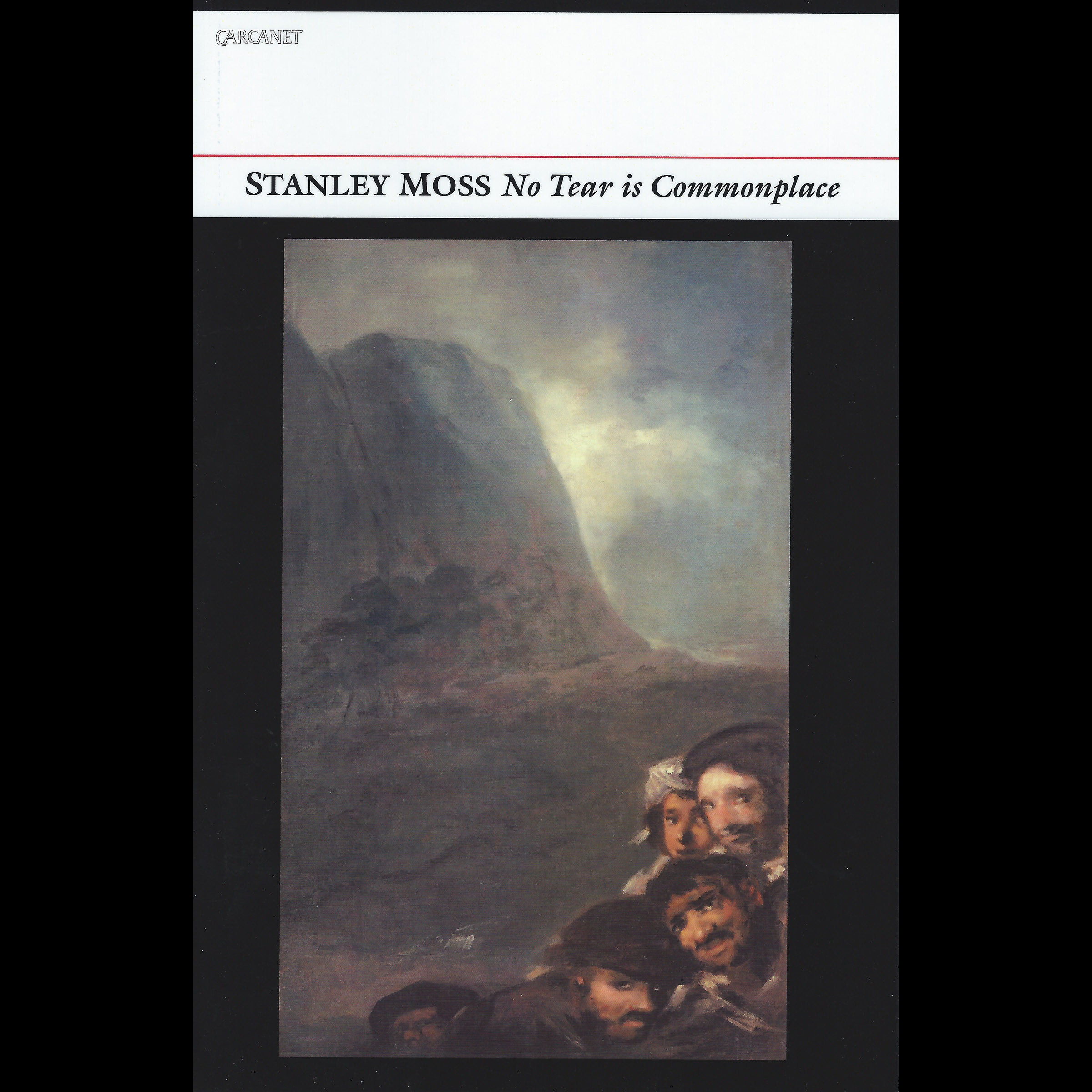 No Tear Is Commonplace (Carcanet, 2014)
