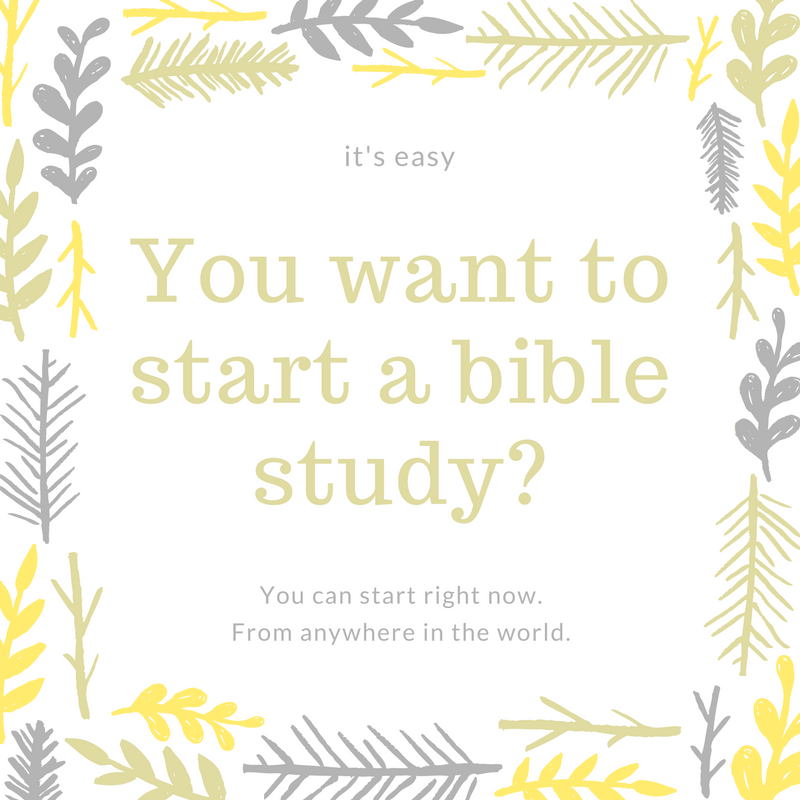 I want to start a bible study.png