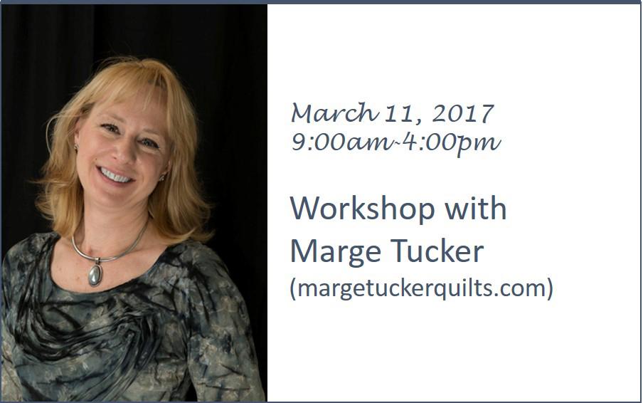 Marge Tucker Workshop - March 11, 2017
