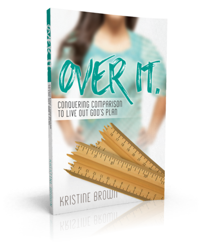 Over It. Conquering Comparison to Live Out God's Plan - For more information about the Over It book, click the link below to visit the book page!