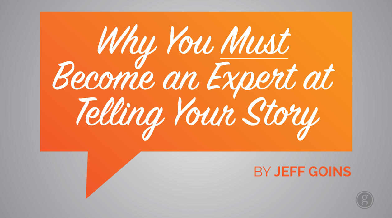 3 Reasons Why You Need to be a Storytelling Expert