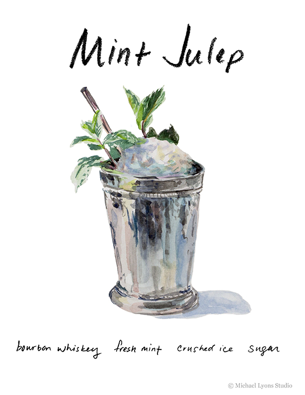 For this first image in my series of watercolor cocktails, I've chosen the Mint Julep.  Horse racing is popular in our house and every year on the day of the Kentucky Derby we host friends to watch the race and imbibe Mint Juleps.  We've tried different recipes over the years, but the one we like best follows the following procedure:  Mint Julep:  In a silver julep cup, muddle 1 tsp of superfine sugar with a few fresh mint leaves, add 2 oz of Kentucky Straight Bourbon, top with crushed ice and a fresh mint sprig.  Serve with a straw and wear a big hat while drinking.
