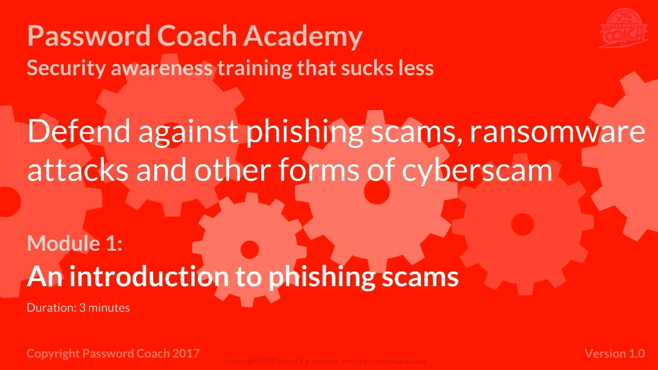 Module 1 – An introduction to phishing scams