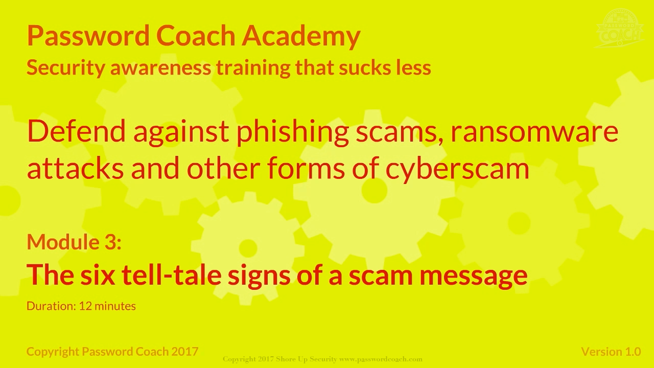 Module 3 – The six tell-tale signs of a scam message