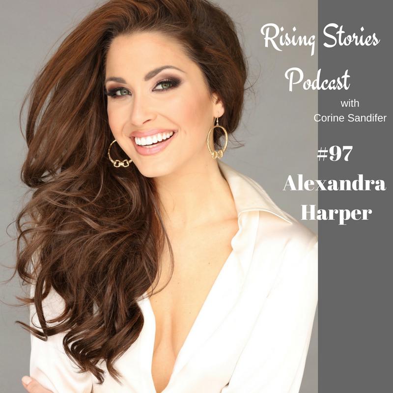 Rising Stories Podcast #97 Alexandra Harper - Miss Tenneessee USA 2018.png