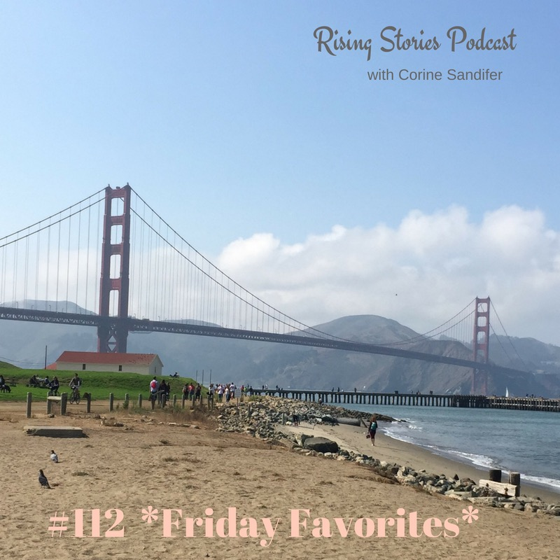 #112 Friday Favorites.JPG