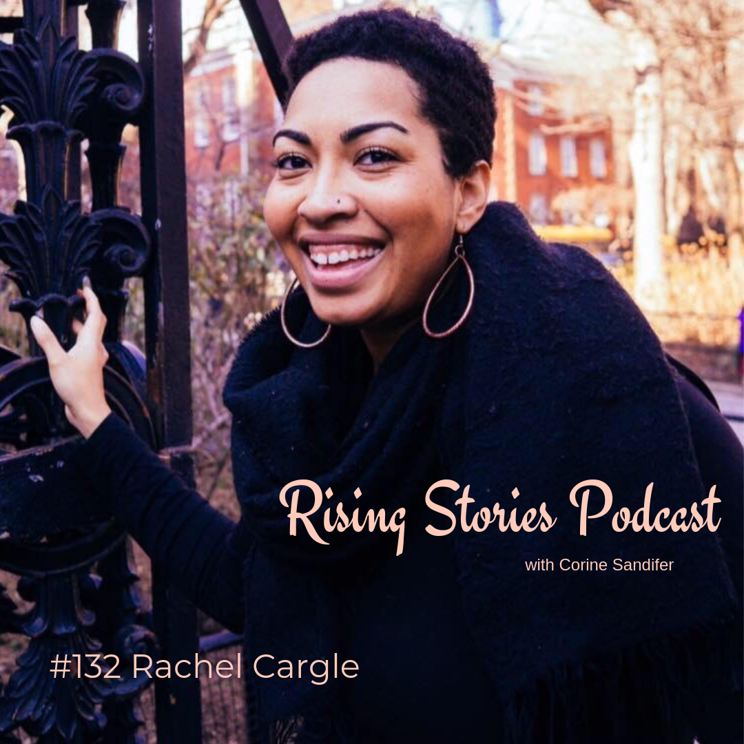 Rising Stories Podcast - Rachel Cargle.png