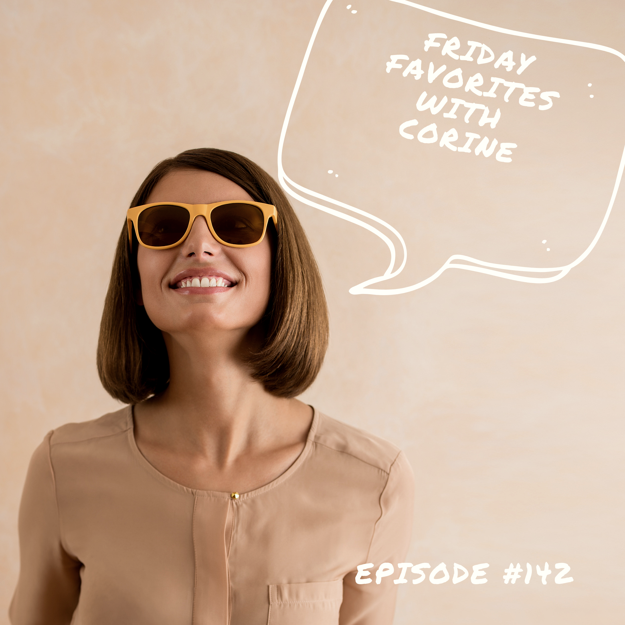 Friday Favorites With  Corine.PNG