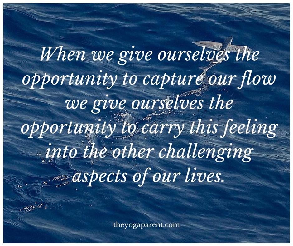 Flow Yoga Parenting quote