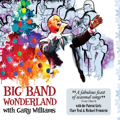 Big Band Wonderland, the fabulous new Christmas album is out now.