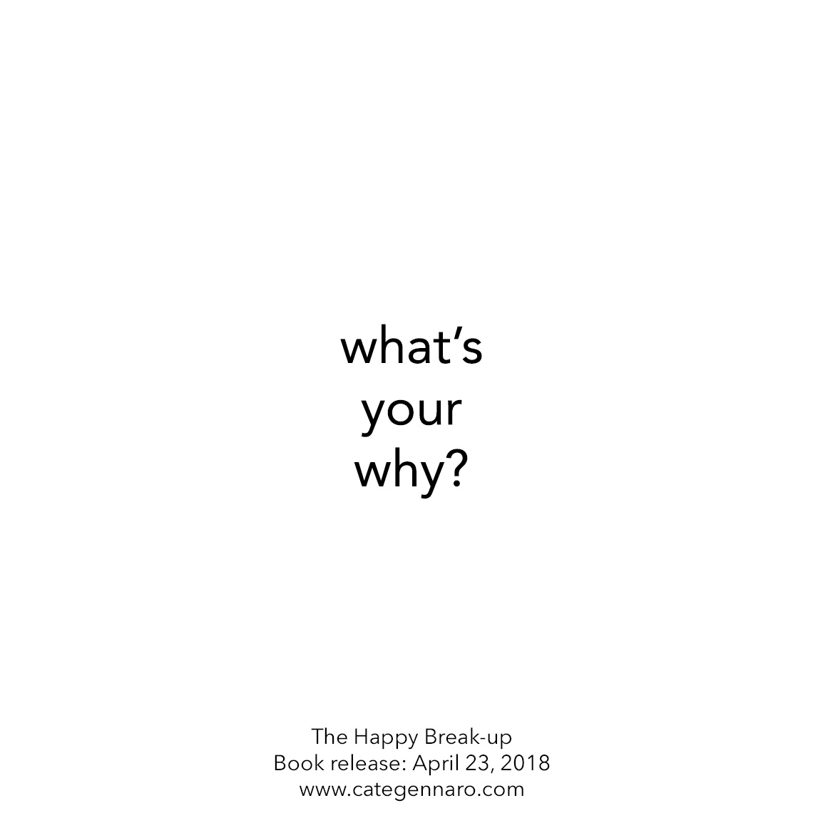 What's your why? Find your motivation to increase your self confidence and self esteem after a break-up.