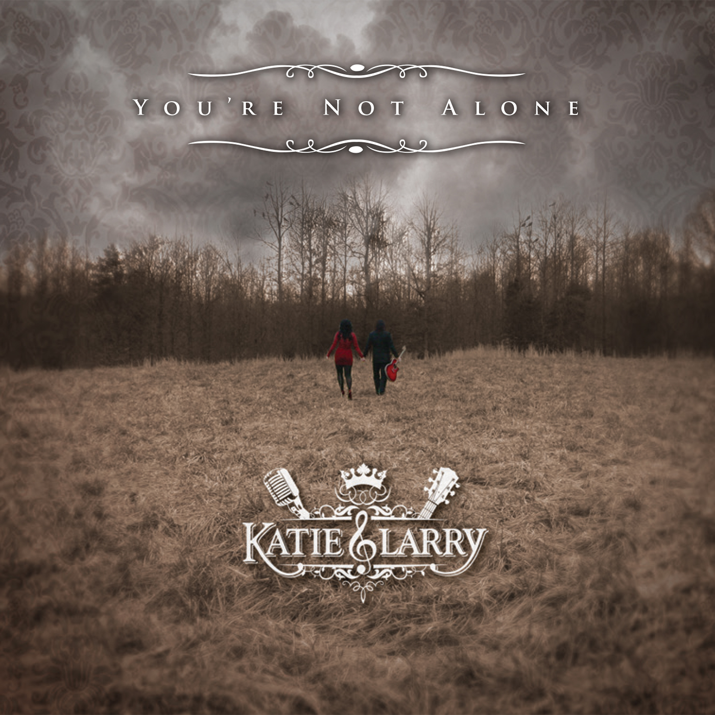 """Katie & Larry """"You're Not Alone"""" CD Cover"""