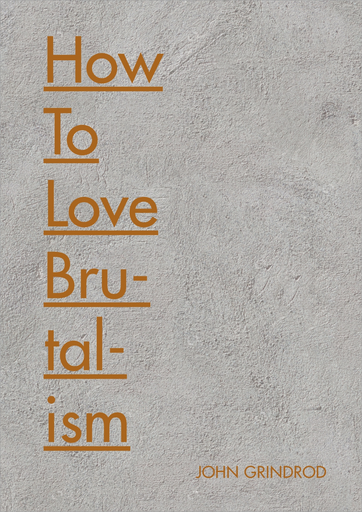 how-to-love-brutalism.jpg