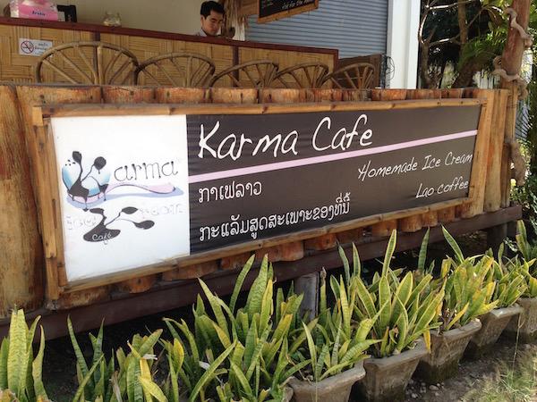 And outside, the Karma Cafe.