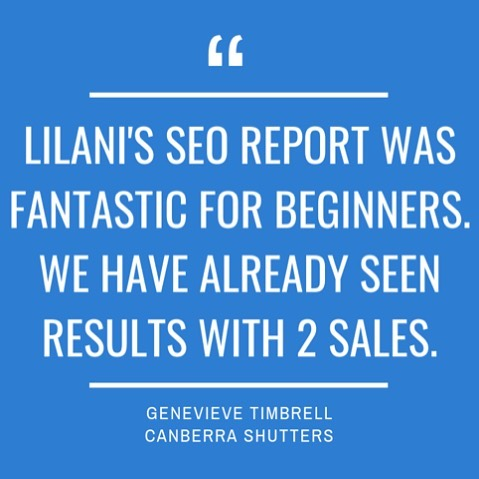 It's music to my ears to hear client feedback like this! I love helping small businesses on the digital marketing path and targeting customers through a custom SEO strategy is great way to start! Thank you @cbrshutters for inviting me to work with your business! #smallbusiness #seo #seoreport #canberra #seostrategy  #freelance #womeninbusiness #socialmediaau #womenhelpingwomen #businesschicks #savvybusinessowners #australiansmallbiz #australiansmallbusiness #thisiscanberra #canberrabusiness