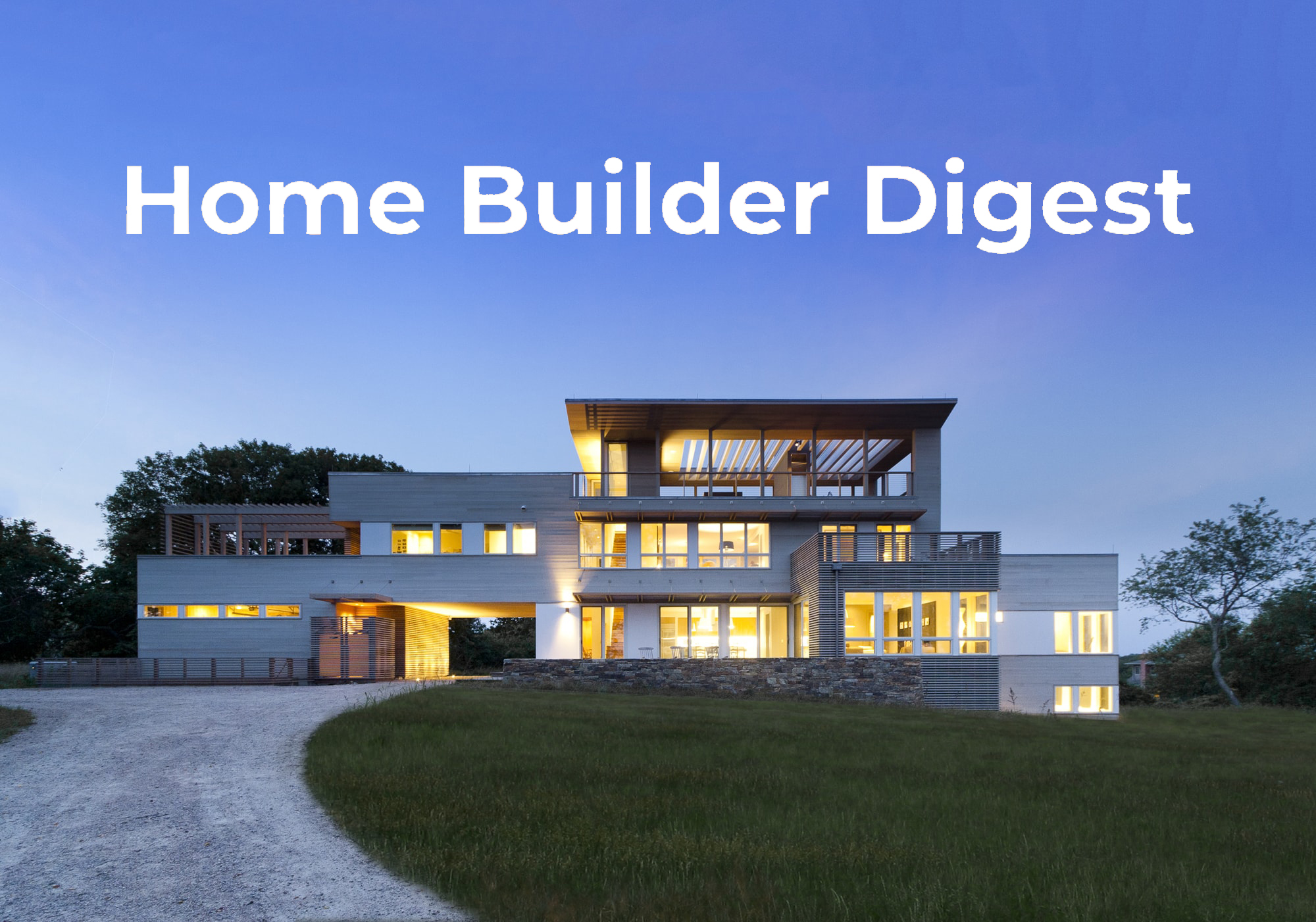 HOME BUILDER DIGEST  | January 4, 2019