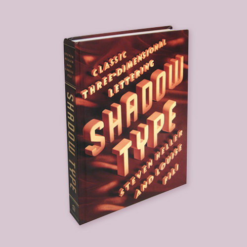 Shadow Type by Louise Fili and Steven Heller -