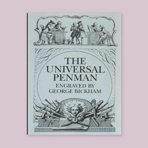 The Universal Penman by George Bickham -