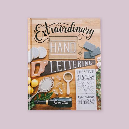 Extraordinary Hand Lettering by Doris Wai -