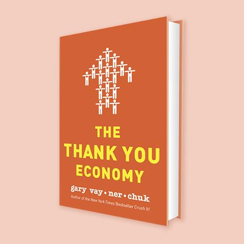 The Thank You Economy by Gary Vaynerchuk -