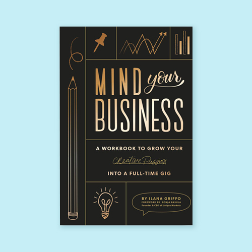 Mind Your Business by Ilana Griffo -