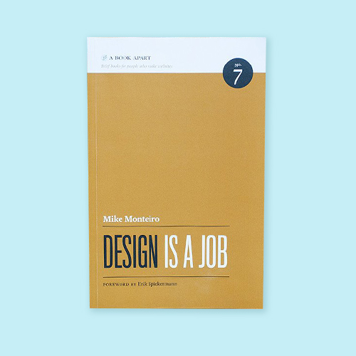 Design is a Job by Mike Monteiro -