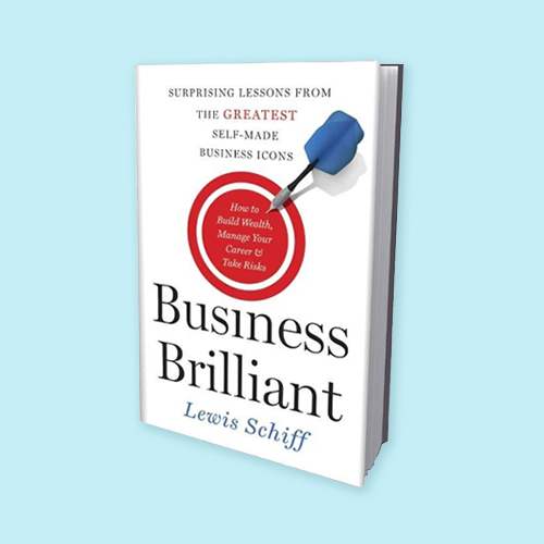 Business Brilliant by Lewis Schiff -