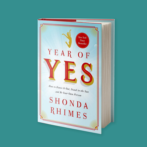 Year of Yes by Shonda Rhimes -