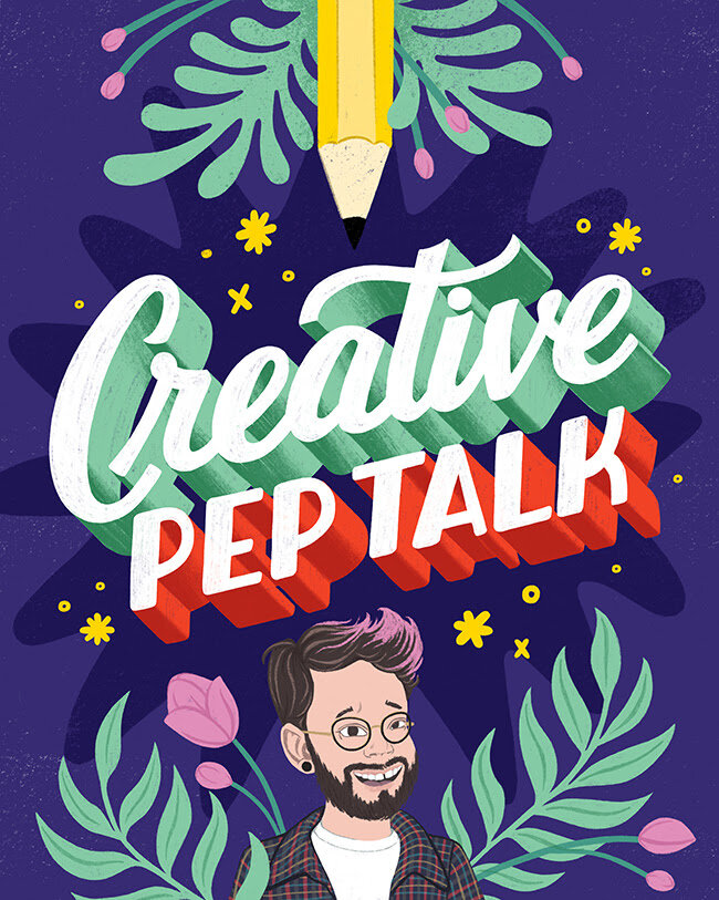 I made this fan art of my pal Andy J. Miller's podcast,    Creative Pep Talk   , one of my favorites to put on when I need some creative inspo!