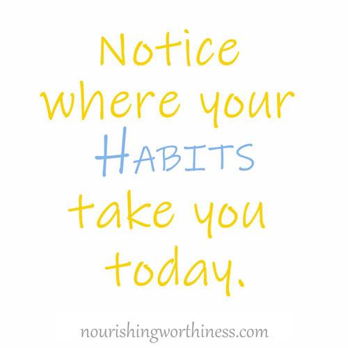 NourishingWorthiness_habits