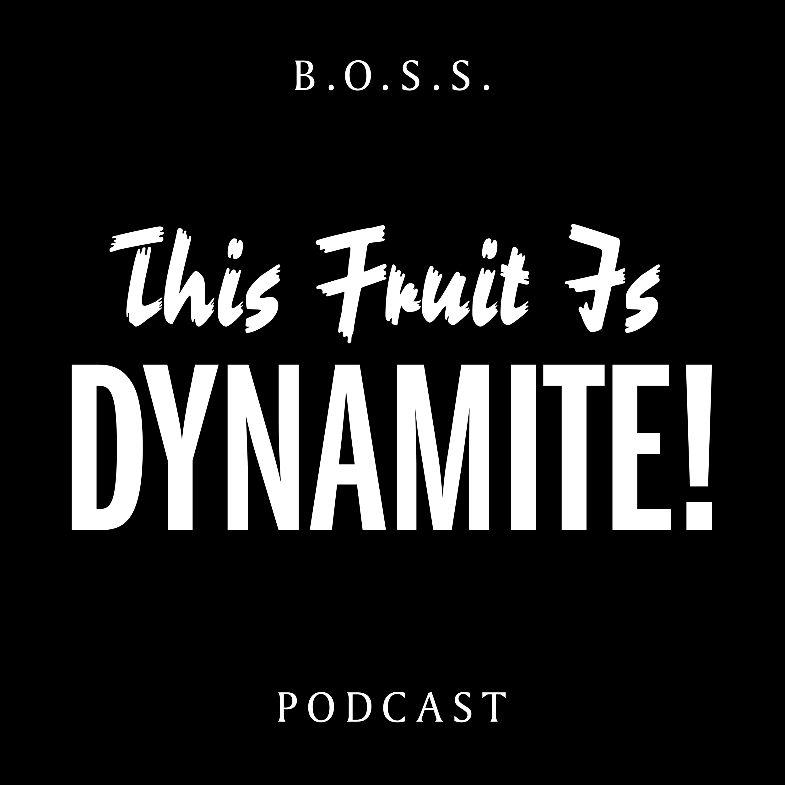 BOSS_TheFruitIsDynamite_FINAL_01.png
