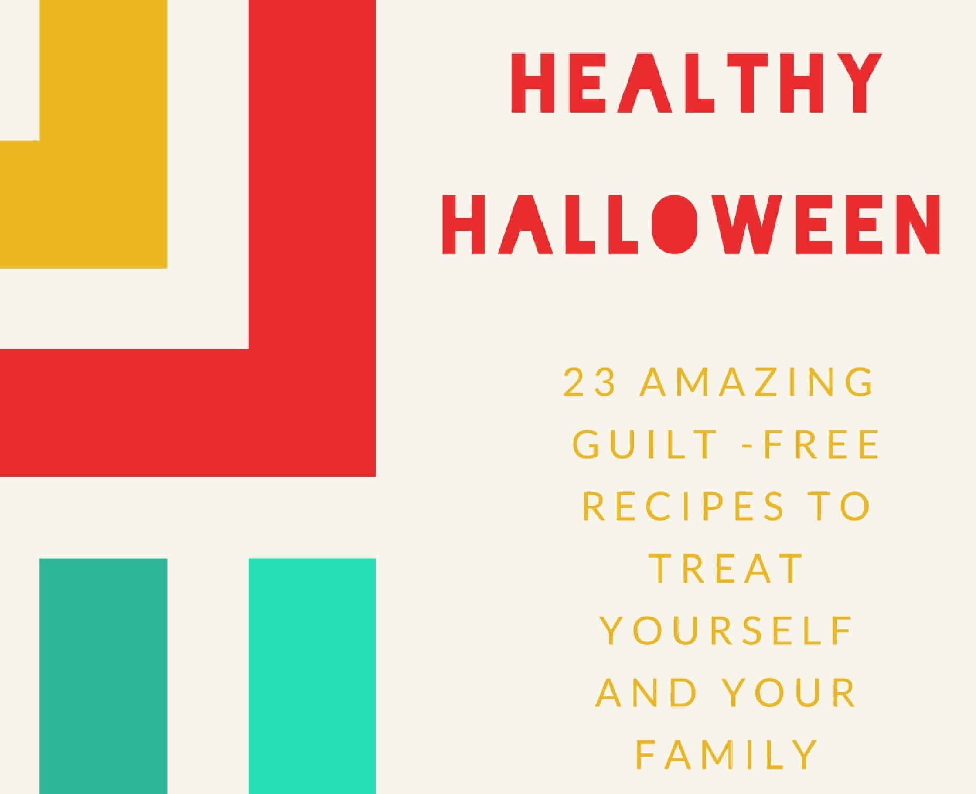 A free cookbook filled with 23 treats .... - You'll feel awesome feeding your family AND your face.