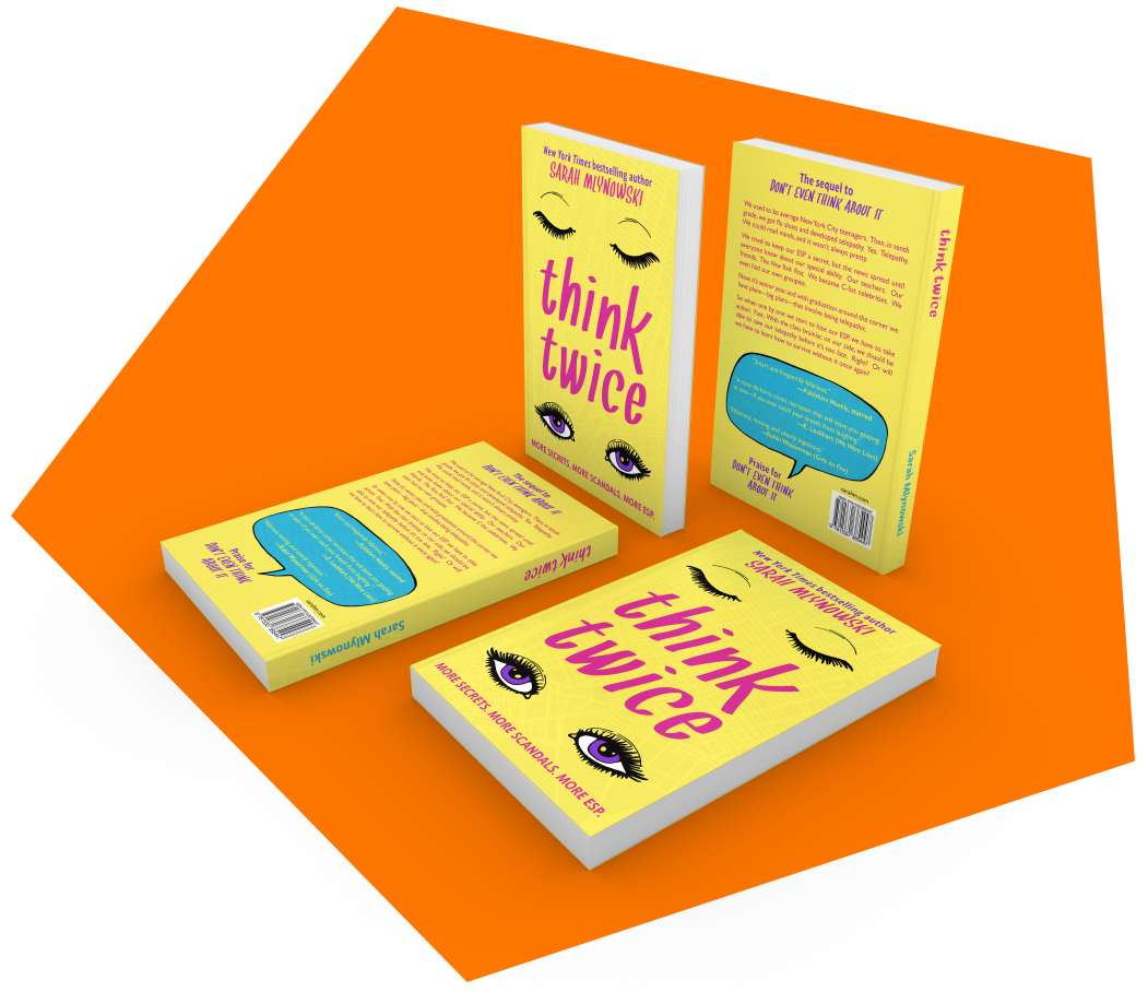 Book jacket design - Designed the jacket for New York Times bestselling author Sarah Mlynowski's young adult novel Think Twice