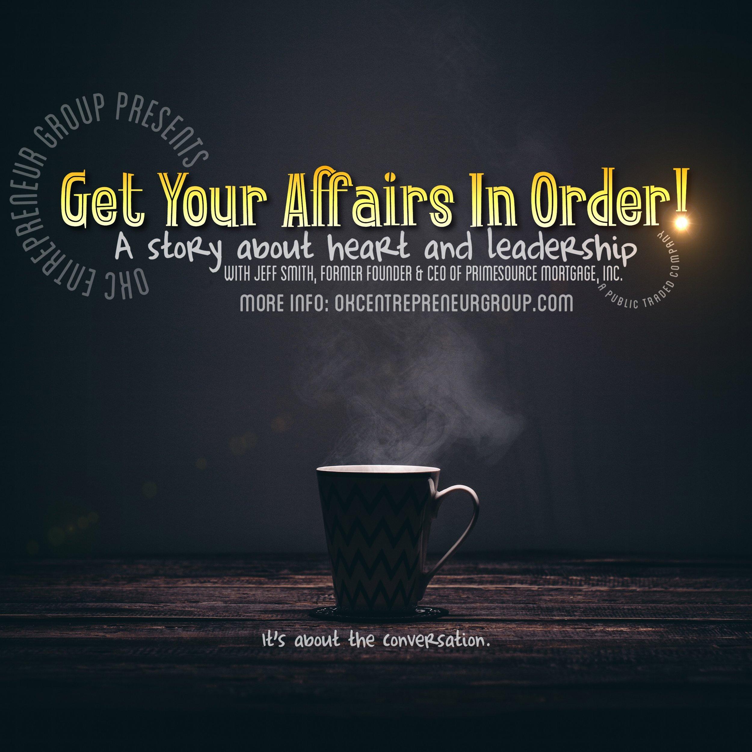 Get Your Affairs in Order sm #okceg.jpg