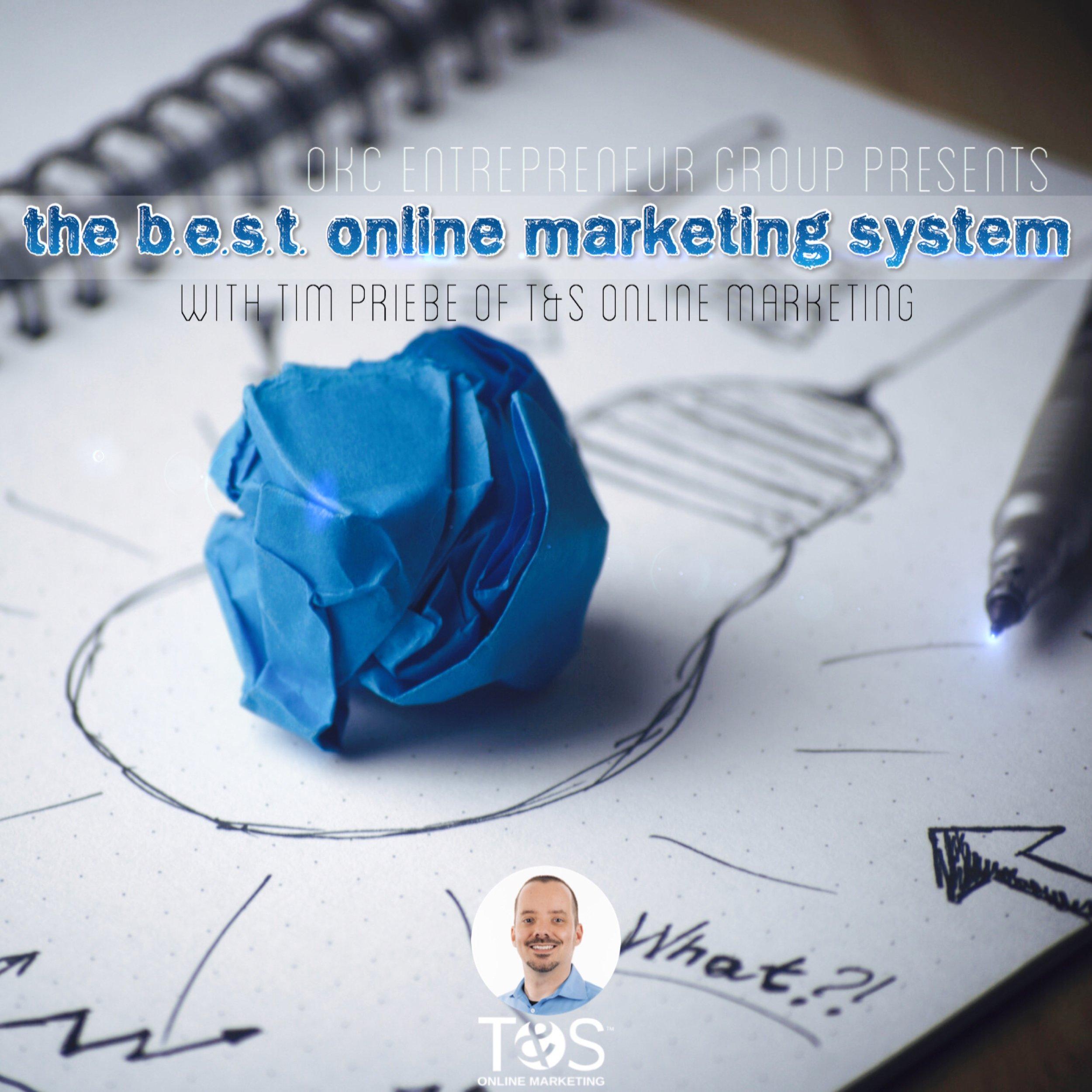 OKCEG Tim Priebe - The B.E.S.T. Online Marketing System.jpg.jpg