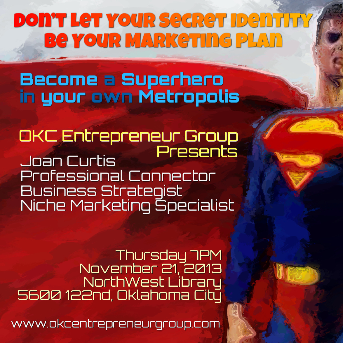OKCEntrepreneurGroup.com Joan Curtis SuperHero Networking SQ.jpg