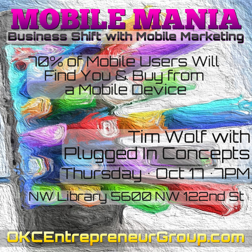 Tim Wolf Plugged In Conepts Mobile Mania OKCEntrepreneurGroup.com Box.jpg