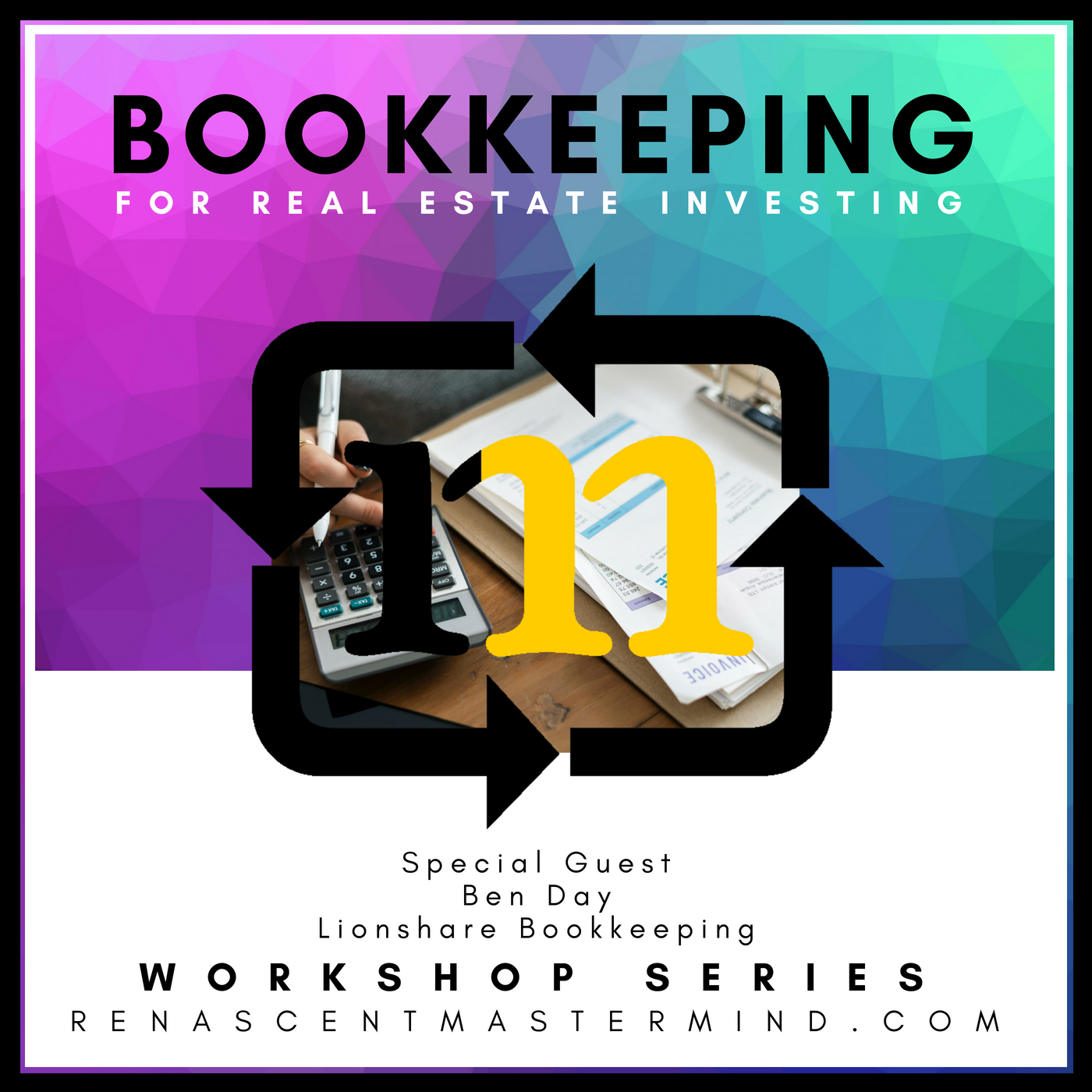 Copy of Bookkeeping & Accounting | Workshop Series  with special guest experts Ben Day with Lionshare Bookkeeping