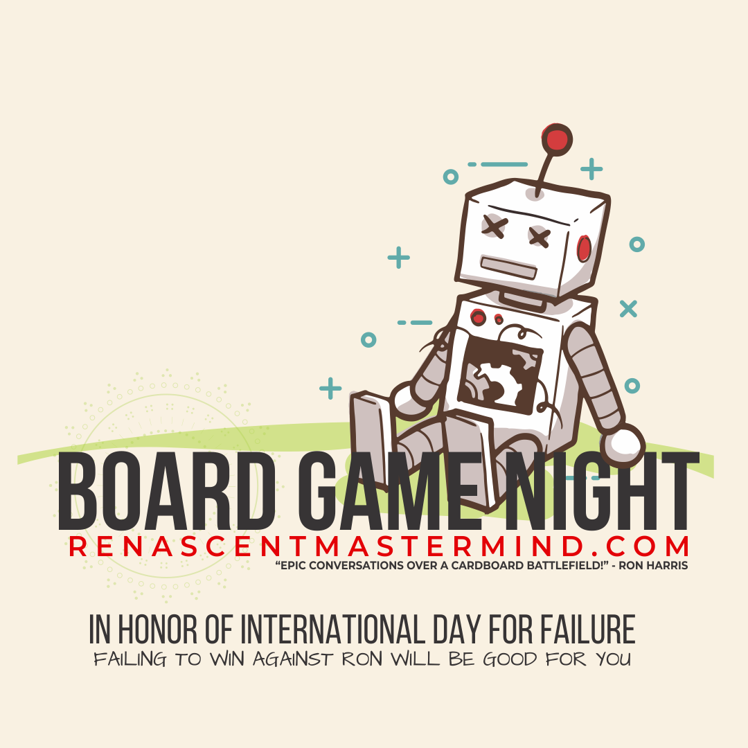Renascent Mastermind Board Game Night - International Day of Failure
