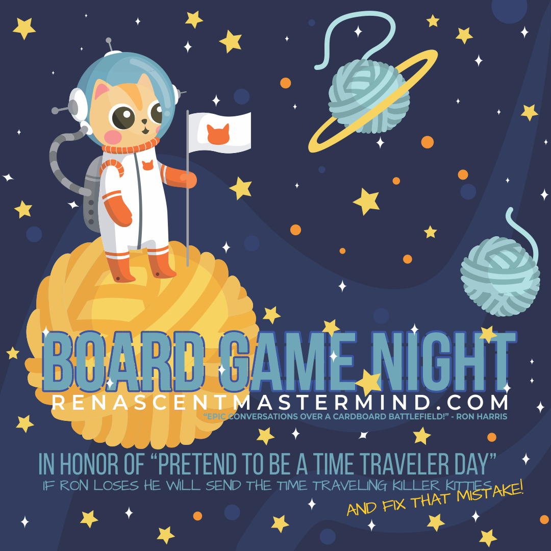 Board Game Night: Pretend To Be A Time Traveler Day