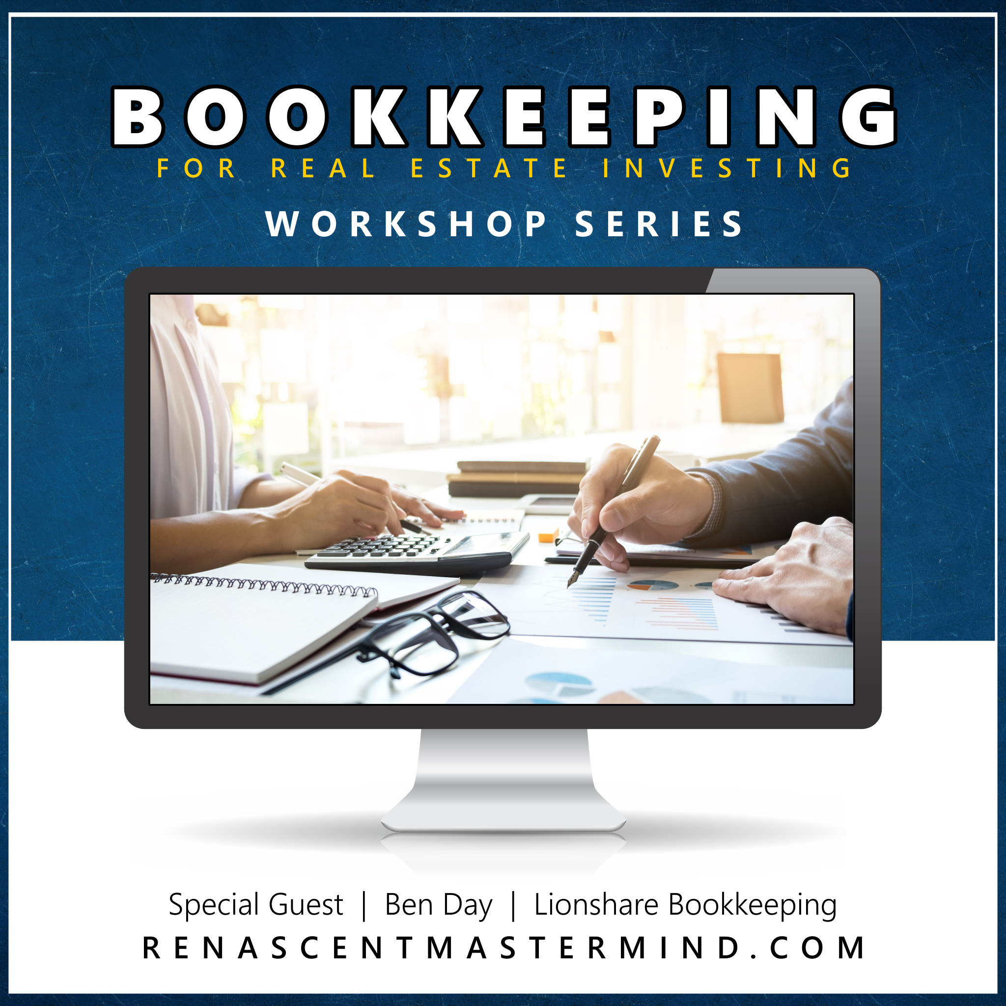 Copy of Bookkeeping & Accounting with Ben Day of Lionshare Bookkeeping | Workshop Series