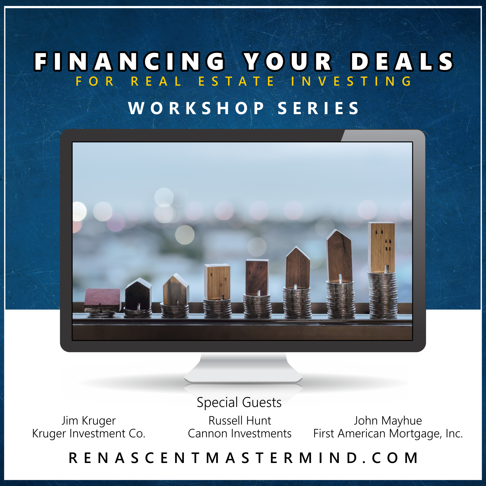 Financing Your Deals | Workshop Series with Renascent Mastermind