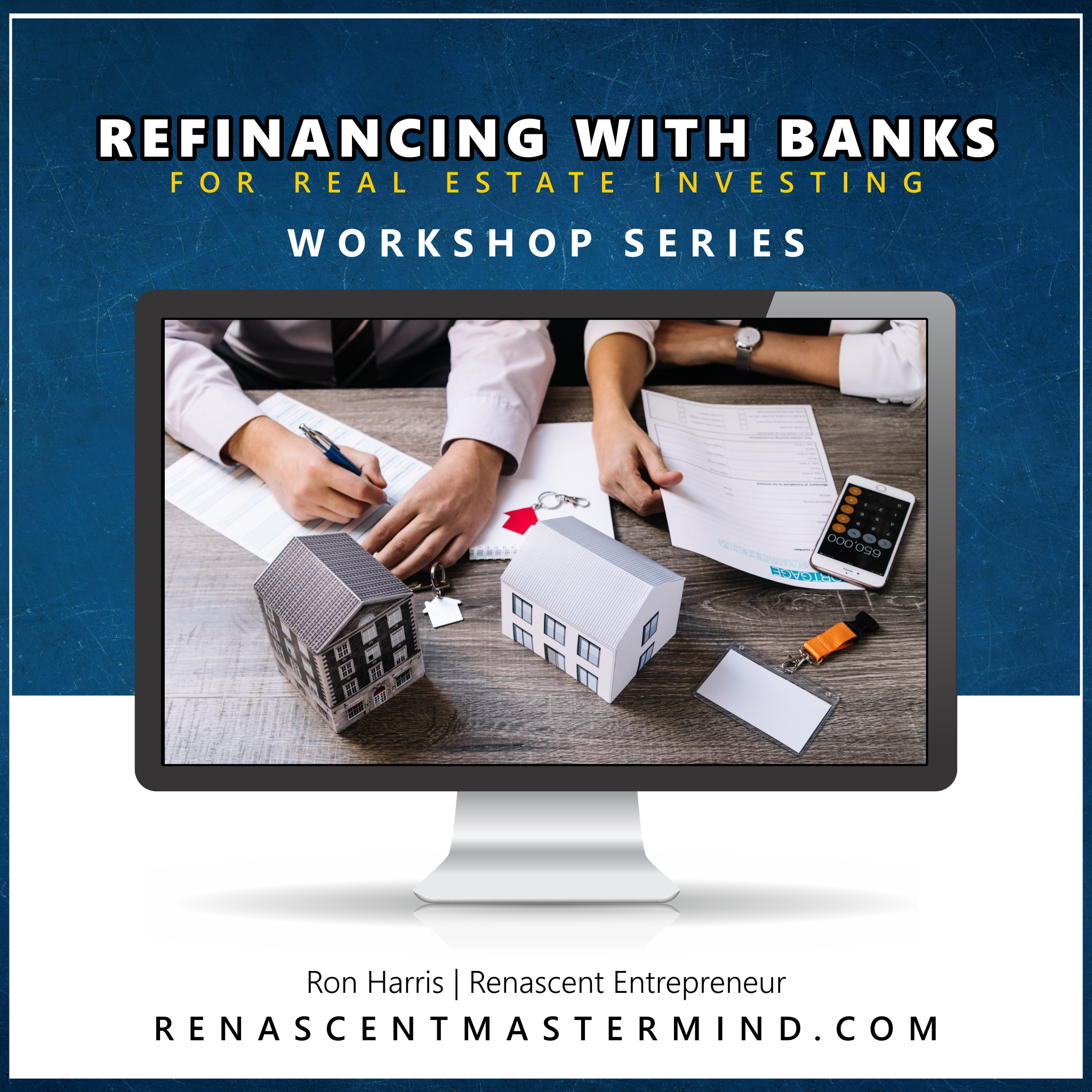 Workshop Series 2019 - Refinancing with Banks with Ron Harris SQ.png