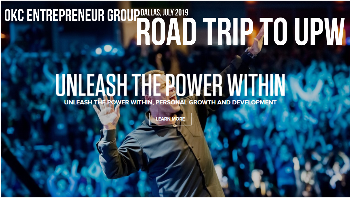 "TONY ROBBINS UPW ""UNLEASH THE POWER WITHIN"" ROAD TRIP"