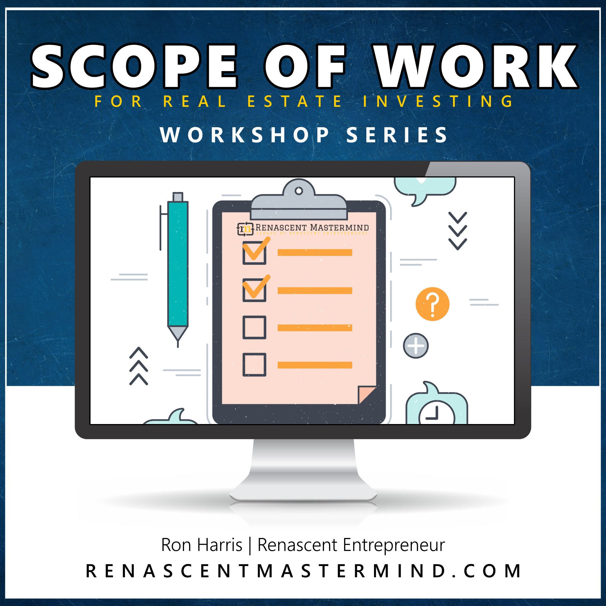 Scope of Work | Workshop Series with Ron Harris