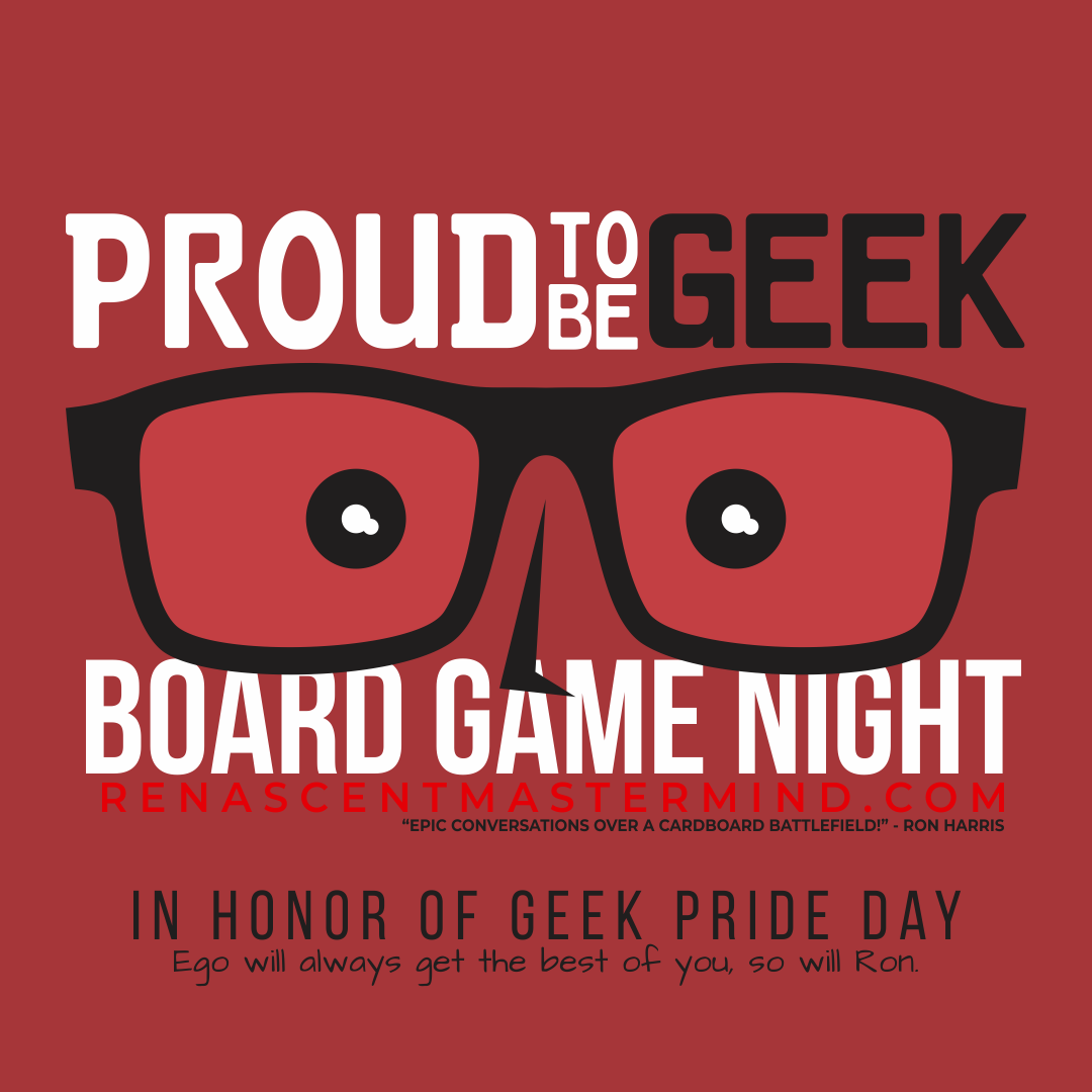 Board Game Night with Renascent Mastermind In Honor of Geek Pride Day