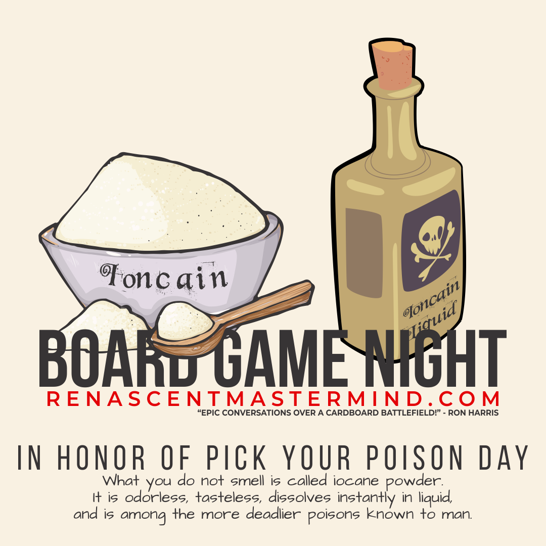 Board Game Night with Renascent Mastermind In Honor Name Your Poison Day
