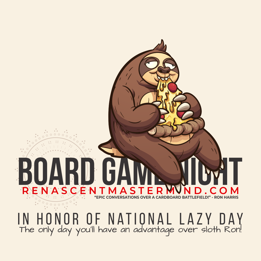 Board Game Night with Renascent Mastermind In Honor of National Lazy Day