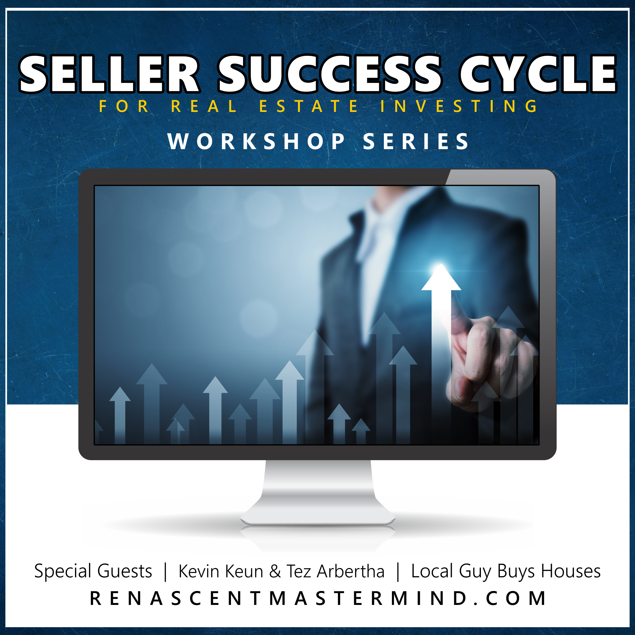 Seller Success Cycle | Workshop Series with Local Guy Buys Houses