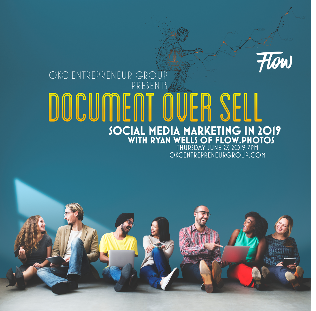 Document Over Sell: Social Media Marketing in 2019  with Ryan Wells of Flow Real Estate Photography